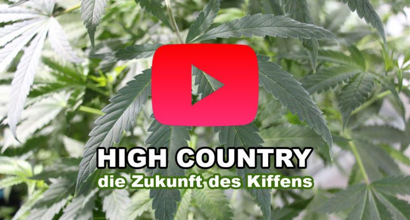 Dokumentation: High Country - die Zukunft des Kiffens
